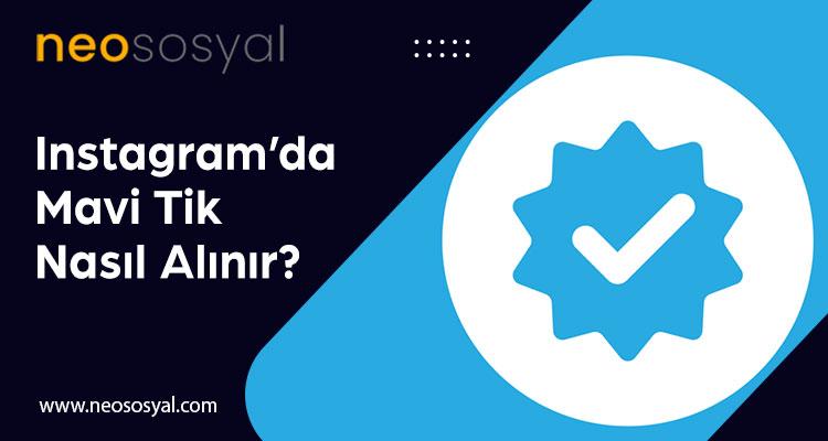 Instagram Mavi Tik Nasıl Alınır?
